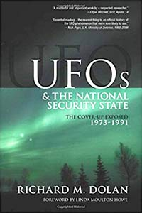 UFOs and the National Security State: The Coverup Exposed 1973-1991