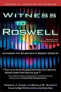 Witness to Roswell : Unmasking the Government's Biggest Cover-Up (Updated)